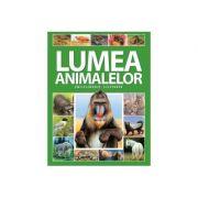 Enciclopedie ilustrata: Lumea animalelor