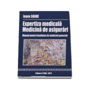 Expertiza medicala - Medicina de asigurari. Manual pentru Facultatea de medicina generala 2017