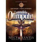 Legendele Olimpului. Necyomantia sau Oracolul mortilor - Gheorghe Popa-Lisseanu