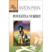 Povestea vorbei - Anton Pann