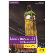 Limba moderna 1 - Limba engleza, manual pentru clasa a V-a. Contine CD cu editia digitala a manualului (Clare Kennedy)