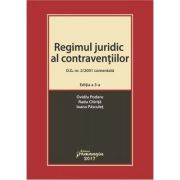 Regimul juridic al contraventiilor-O. G. nr. 2/2001 comentata. Editia a 3-a 2017