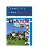 Resurse si destinatii turistice in Romania - Nicolae Neacsu