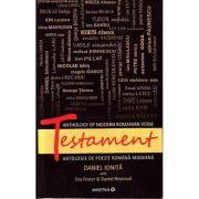 Testament. Antologie de poezie romaneasca moderna - Daniel Ionita