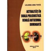 Actualitati in boala polichistica renala autozomal dominanta - Liliana Ana Tuta