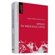Apelul in procesul civil (Alin Speriusi Vlad)