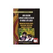 Arta educarii copiilor si adolescentilor in familie si in scoala - Moisin Anton