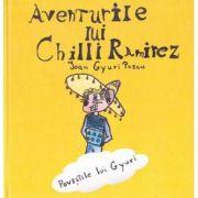 Aventurile lui Chilli Ramirez. Povestile lui Gyuri. Carte+CD (Ioan Gyuri Pascu)