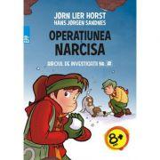 Biroul de investigatii nr. 2. Operatiunea Narcisa - Jorn Lier Horst, Hans Jorgen Sandnes