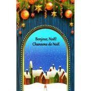 Bonjour, Noel! Chansons de Noel