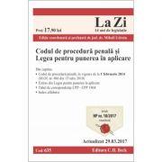 Codul de procedura penala si Legea pentru punerea in aplicare. Cod 635. Editie actualizata (29. 03. 2017)