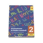 Comunicare in limba romana pentru Evaluarea nationala - Clasa a II-a. 20 de teste Citit - Scris + baremele de corectare - Monica Radu