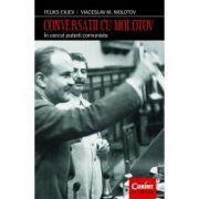 Conversatii cu Molotov - Feliks Ciuev