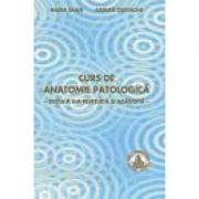 Curs de anatomie patologica - Maria Sajin, Adrian Costache