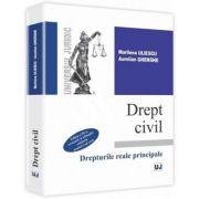 Drept civil. Drepturi reale principale. Editia a III-a (Marilena Uliescu)