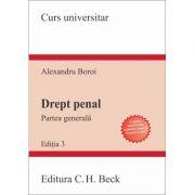 Drept penal. Partea generala. Editia 3 (Alexandru Boroi)