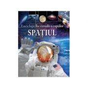 Enciclopedia vizuala a copiilor Spatiul - Giles Sparow