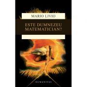 Este Dumnezeu matematician? - Mario Livio