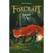 Foxcraft. Cartea a II-a. Batranii