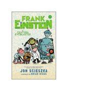 Frank Einstein si Centura Evoblaster - Jon Scieszka