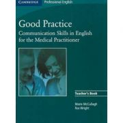 Good Practice Teacher's Book: Communication Skills in English for the Medical Practitioner