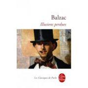 Illusions perdues - Honore de Balzac