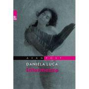 Intermezzo - Daniela Luca