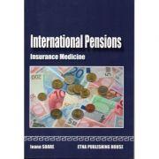 International pensions. Insurance medicine - Ioana Soare