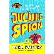 Jucariile-spion - Mark Powers