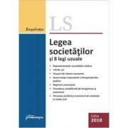 Legea societatilor si 8 legi uzuale. Editie actualizata 29 ianuarie 2018