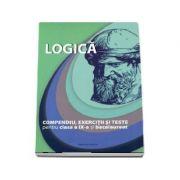 Bacalaureat Logica, compendiu, exercitii si teste pentru clasa a IX-a Editie revizuita (Brumarel Ciutan)