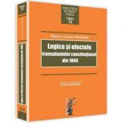 Logica si efectele transplantului constitutional din 1866 (Razvan Cosmin Roghina)