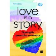 Love is a Story. Tipologiile povestilor romantice