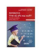 Matematica. Vrei sa stii mai mult? Exercitii si probleme pentru clasa a V-a. Semestrul al II-lea