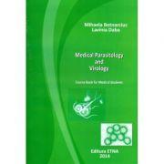 Medical Parasitology and Virology - Mihaela Botnarciuc, Lavinia Daba
