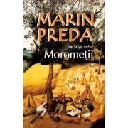 Morometii (2 volume) - Marin Preda