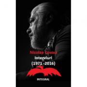 Nicolae Covaci: Interviuri (1971 - 2016) - Nicolae Covaci