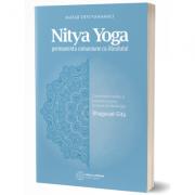 Nitya Yoga. Permanenta comuniune cu Absolutul - Colecția Vanamali