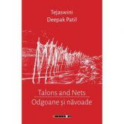 Odgoane si navoade - Talons and Nets - Tejaswini DEEPAK PATIL