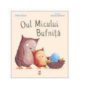 Oul Micului Bufnita - Debi Gliori, Alison Brown