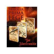 Pachet Trilogia Prima Lege (3 volume). Taisul sabiei. Fara indurare. Puterea armelor - Joe Abercrombie