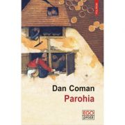Parohia. Editia 2017 - Dan Coman