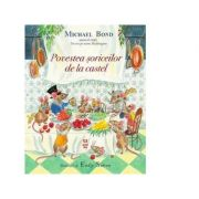 Povestea soriceilor de la castel - Michael Bond