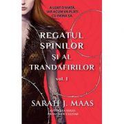 Regatul spinilor si al trandafirilor volumul 1 - Sarah J. Maas