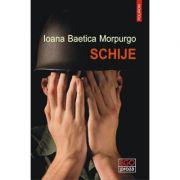 Schije - Ioana Baetica Morpurgo