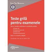 Teste grila pentru examenele de an, licenta si admitere in profesiile juridice - Iosif R. Urs