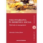 Voluntariatul in domeniul social. Motivatie si management