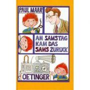 Am Samstag kam das Sams zurück - Paul Maar
