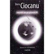 Amintiri de pe planeta M. - Doru Ciocanu