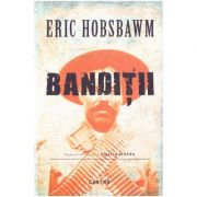 Banditii - Eric Hobsbawm